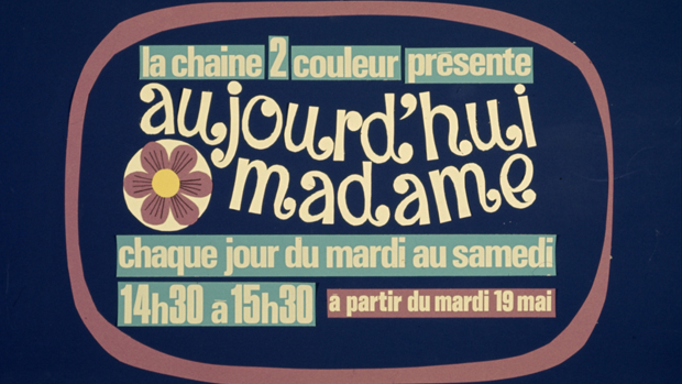 Rétroactu 1970 – Émission TV : Aujourd'hui Madame (1970-82)