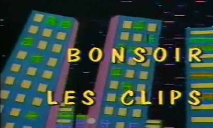 Rétroactu 1985 – Émission TV : Bonsoir Les Clips (1984-86)