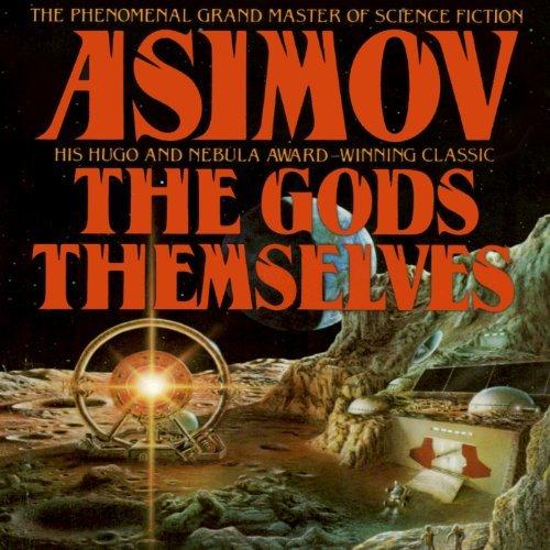 Livre SF – Isaac Asimov – Les Dieux eux-mêmes (1972)
