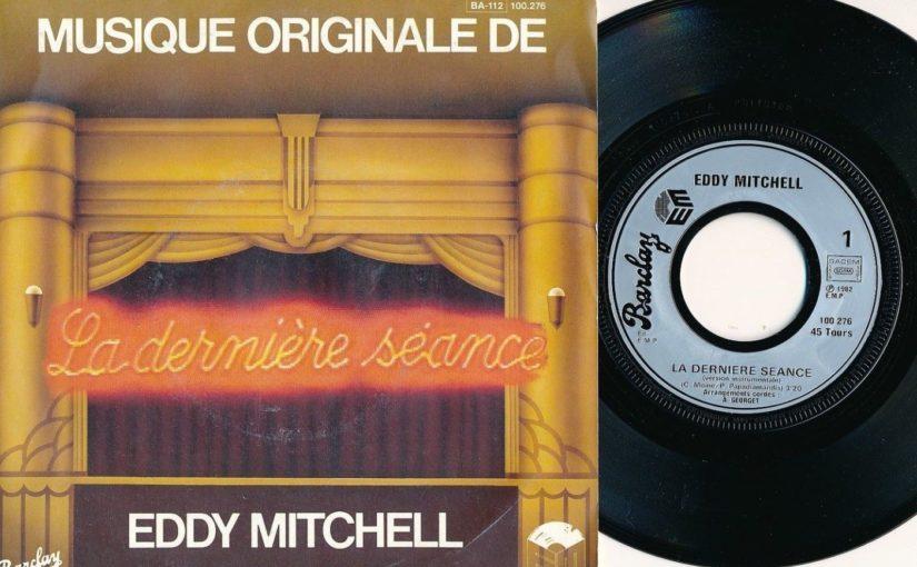 Disque – Eddy Mitchell – La Dernière Séance (1977)